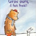 gros ours, i lfait froid