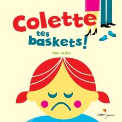 colette, tes baskets !