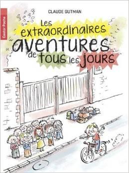 les extraordinbaires aventures de tous les jours