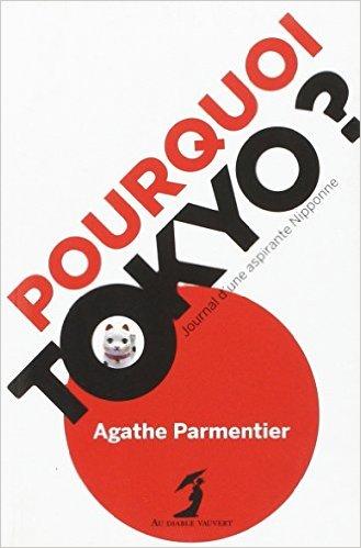 pourquoi tokyo