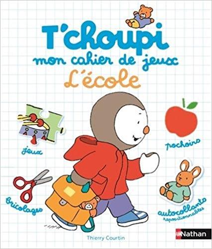 T'choupi_mon_cahier_de_jeux,_Lécole