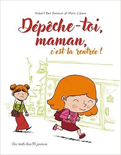 depeche_toi_maman_cest_la_rentree