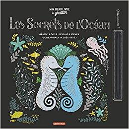 Mon beau livre à gratter : Les secrets de l'océan
