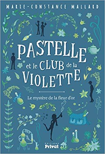 Pastelle et le club de la Violette